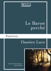visuel_le_baron_perche_damien_luce_editions_xantho